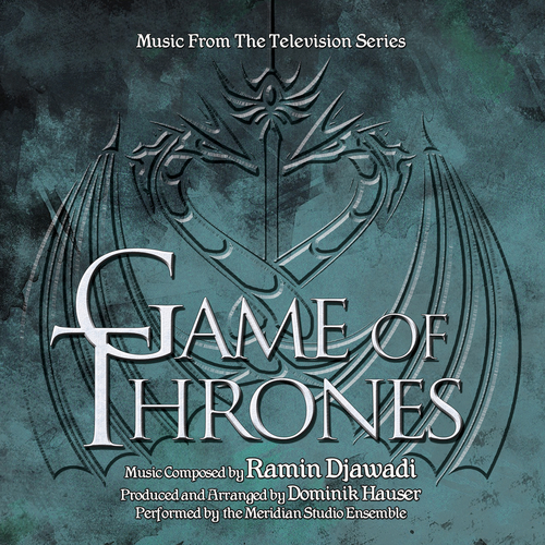 Meridian Studio Ensemble - Game of Thrones (Music from the Television Series)