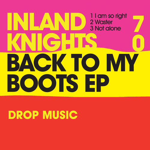 Inland Knights - Back To My Boots