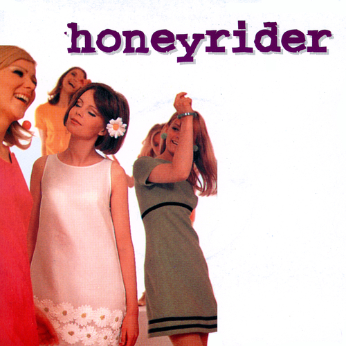 Honeyrider - Summer's Almost Gone