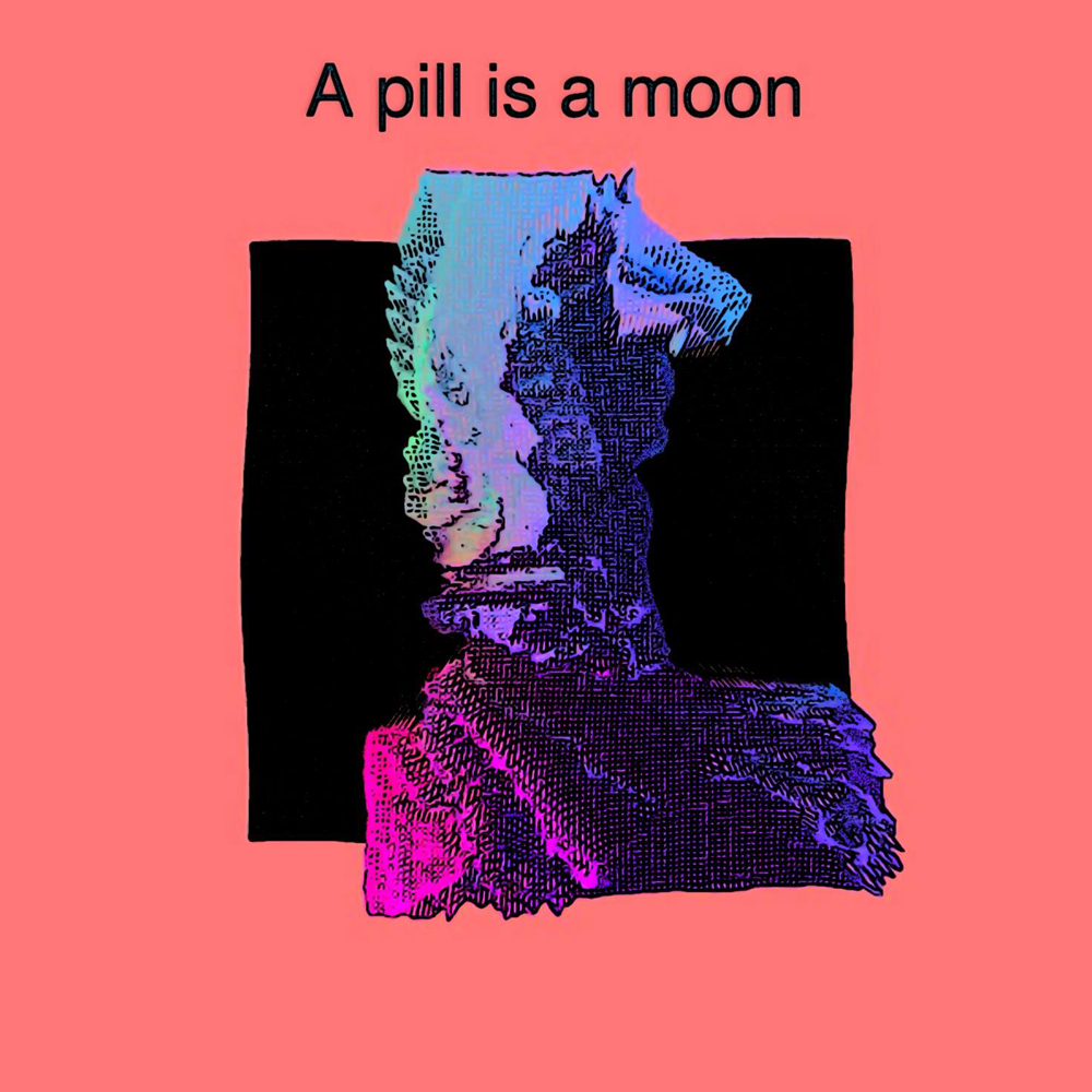 A Pill is a Moon - Kroutsef
