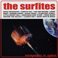 SURFITES, THE - Escapades in Space