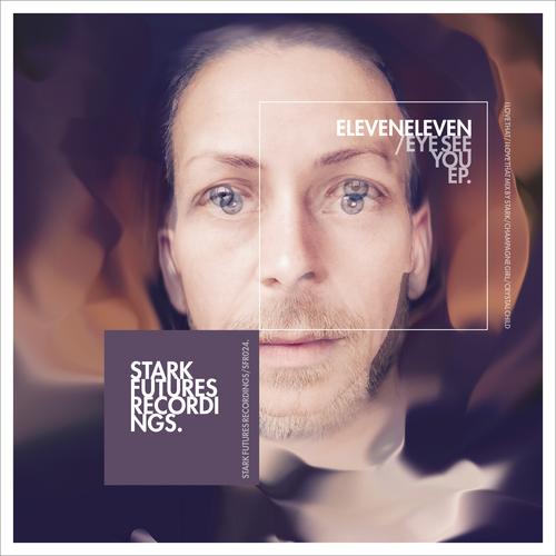ElevenEleven - Eye See You
