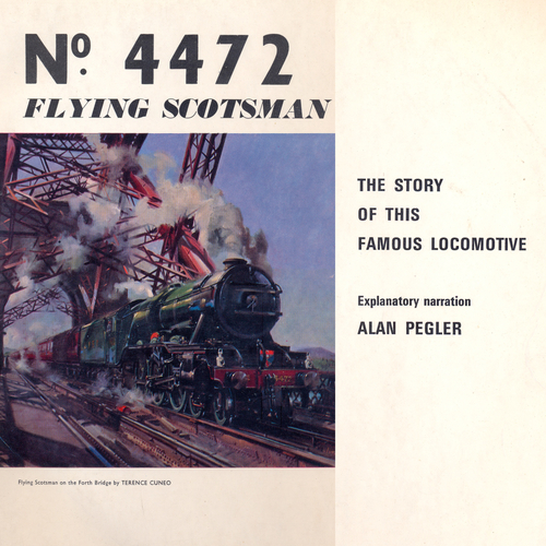 Authentic Recordings Of the Flyling Scotsman - The Flying Scotsman
