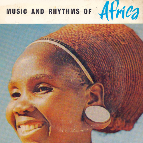 Various Artists - Music and Rhythms of Africa