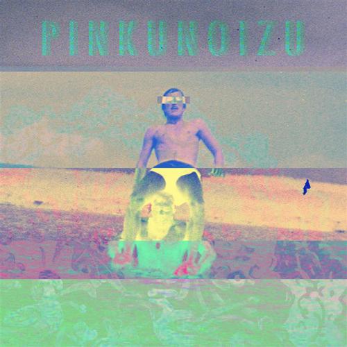 Pinkunoizu - Parabolic Delusions