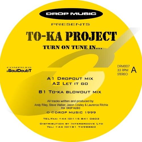 Toka Project - Turn On Tune In