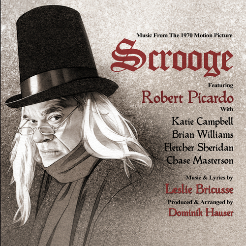Dominik Hauser - Scrooge: Music from the 1970 Motion Picture