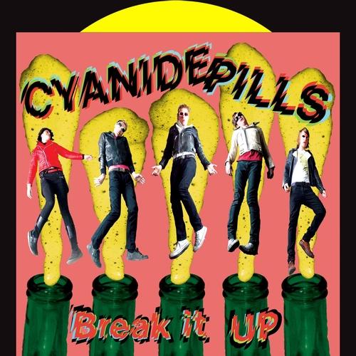 Cyanide Pills - Break It Up