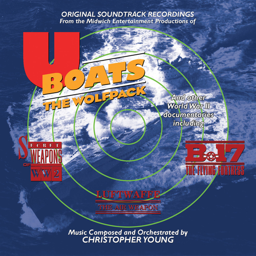 Christopher Young - U-Boats: The Wolfpack (Original Soundtrack Recording)