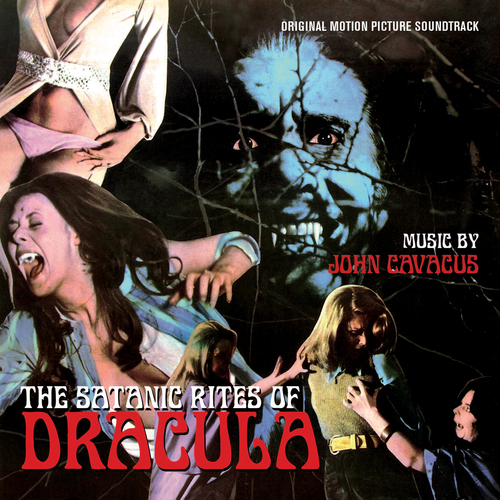 John Cacavas - The Satanic Rites Of Dracula (Original Soundtrack Recording)