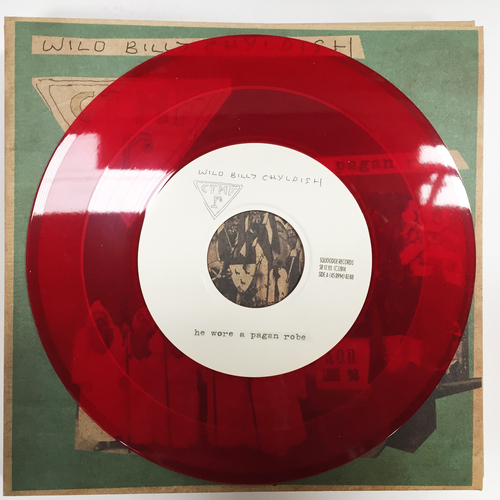 "Billy Childish, CTMF - CTMF - He Wore A Pagan Robe - Limited edition RED VINYL 7"" on Squoooge Records, Germany"