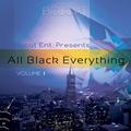 All Black Everything Volume I