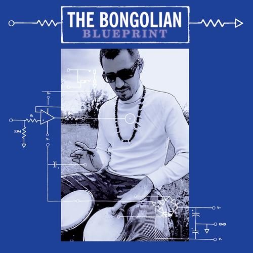 The Bongolian - Blueprint