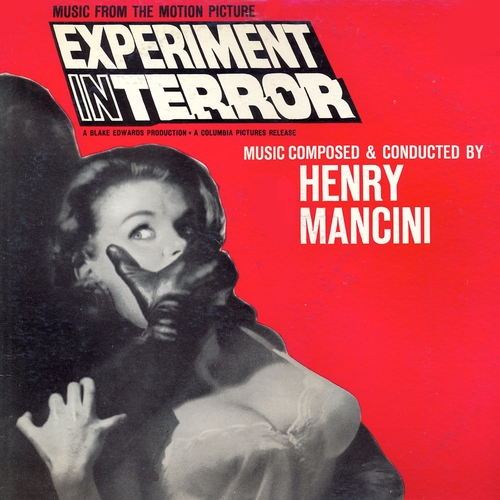 Henry Mancini - Experiment in Terror (Original Motion Picture Soundtrack) [Remastered]
