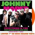 """Everything Is You 7"""" (Neon Orange Vinyl)"""