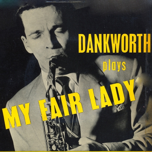 "Johnny Dankworth and His Orchestra - Dankworth Plays ""My Fair Lady"""