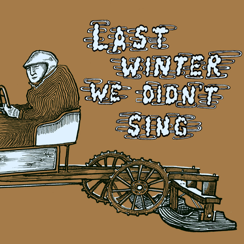 Various Artists - Last Winter We Didn't Sing