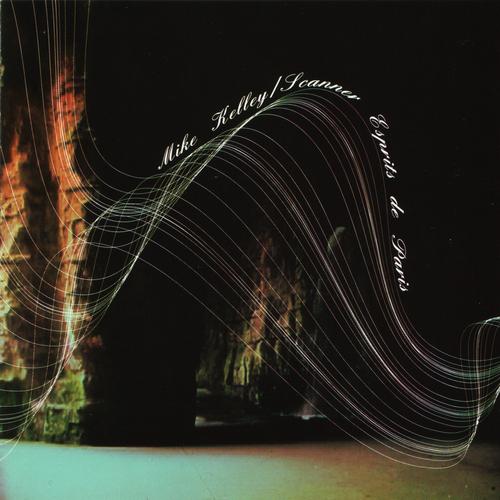 Mike Kelley & Scanner - Esprits de Paris