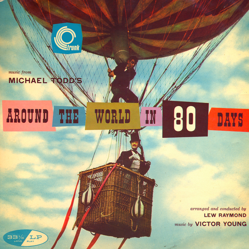 Victor Young - Around The World In 80 Days (Original Motion Picture Soundtrack)
