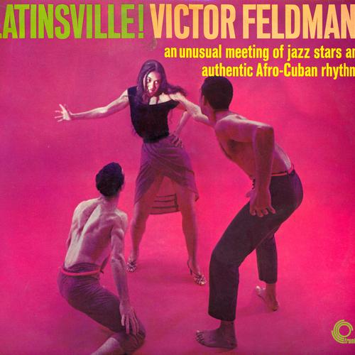 Victor Feldman - Latinsville!
