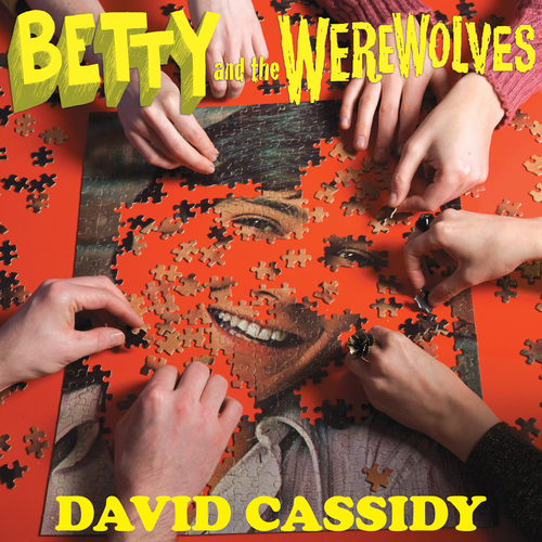 Betty And The Werewolves - David Cassidy