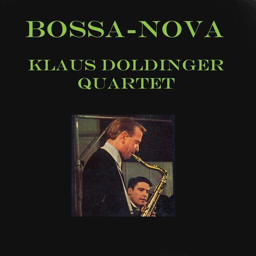 Klaus Doldinger Quartet + Afro Cuban - Bossa-Nova