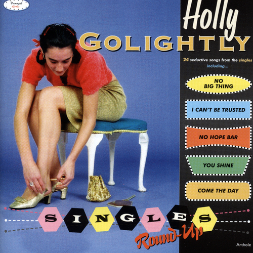 Holly Golightly - Single's Round-Up