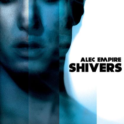 Alec Empire - Shivers cover