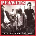 PEAWEES - This is Rock'n'Roll