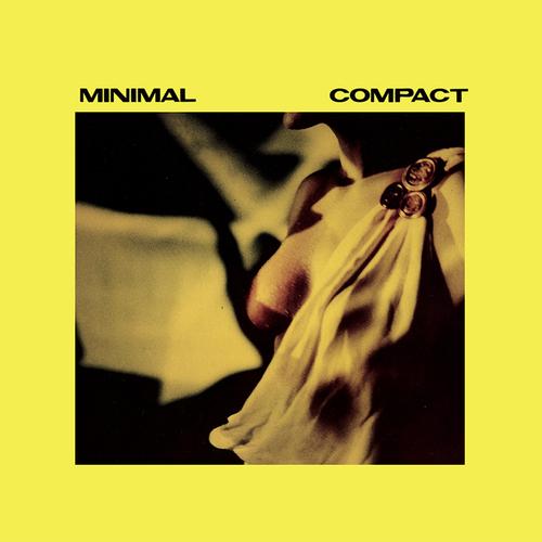 Minimal Compact - One (Statik Dancin')
