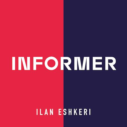 Ilan Eshkeri - Informer (Original Television Soundtrack)
