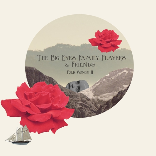 The Big Eyes Family Players - Folk Songs II