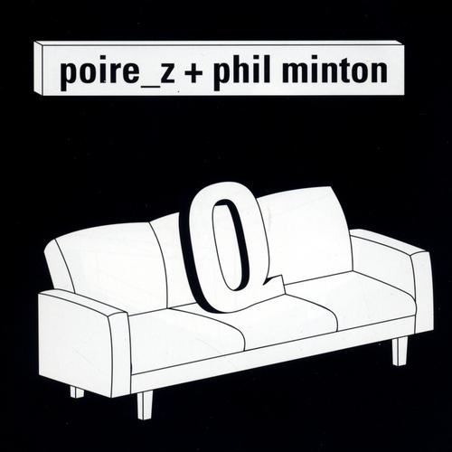Poire_z & Phil Minton - q