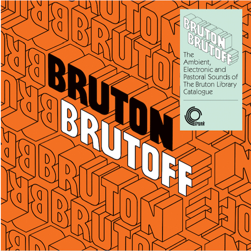 Various Artists - Bruton Brutoff