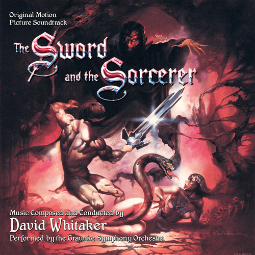 David Whitaker - The Sword and the Sorcerer (Original Soundtrack Recording)