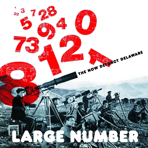 Large Number - The Now Defunct Delaware