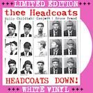 Thee Headcoats - Down LP on WHITE VINYL