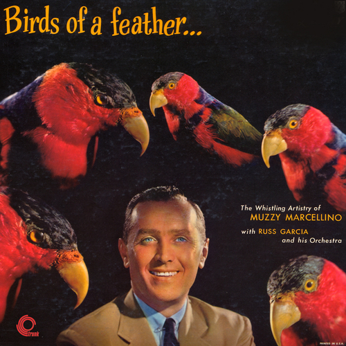 Muzzy Marcellino with Russ Garcia and His Orchestra - Birds of a Feather