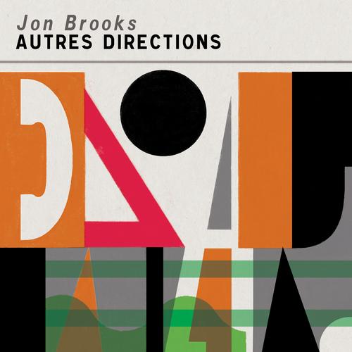 Jon Brooks - Autres Directions