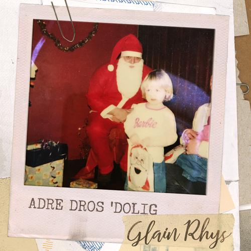 Glain Rhys - Adre dros 'Dolig