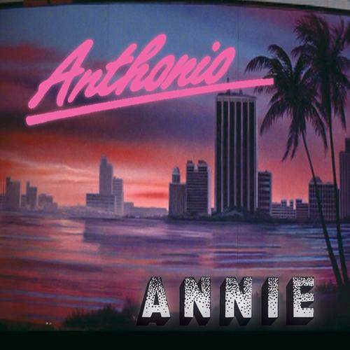 Anthonio - Annie