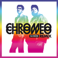 DJ-Kicks Re(Mix) - Chromeo