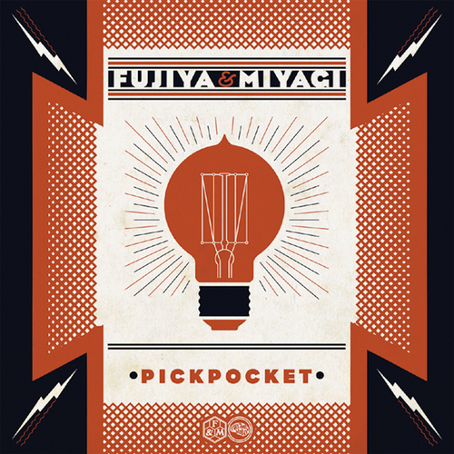 Fujiya & Miyagi - Pickpocket