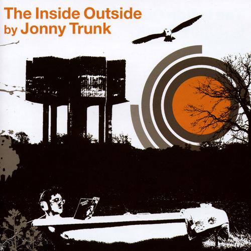 Jonny Trunk - The Inside Outside