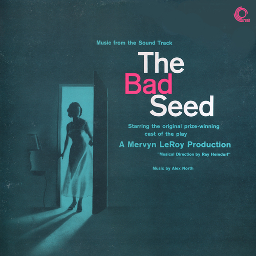 Alex North - The Bad Seed (Original Motion Picture Soundtrack)