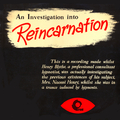 Investigation Into Reincarnation