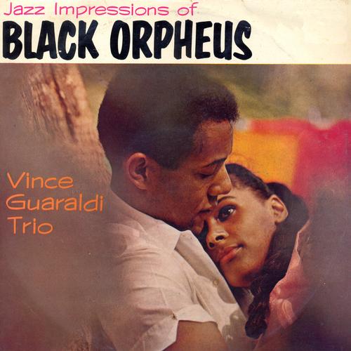 The Vince Guaraldi Trio - Jazz Impressions of Black Orpheus