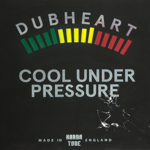 Dubheart and Fullness feat Brassika Horns - Cool Under Pressure