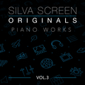 Silva Screen Originals, Vol. 3 - Piano Works