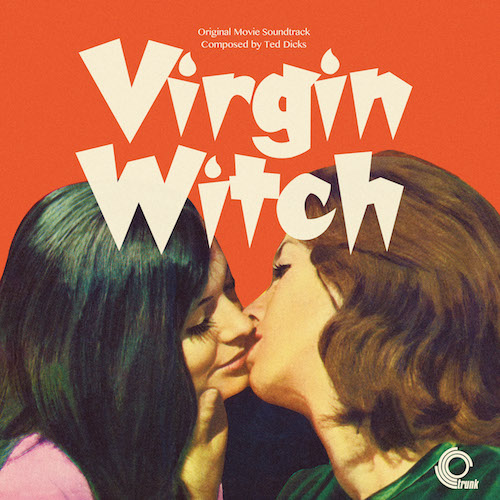 Ted Dicks - Virgin Witch (Original Motion Picture Soundtrack)